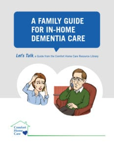 Family Guide for In-Home Dementia Care