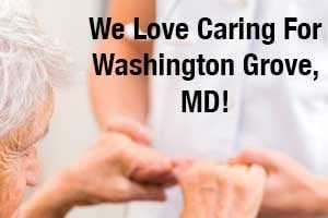 Washington Grove, MD In-Home Care